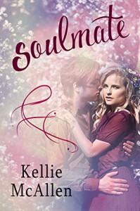 Soulmate (Teen Paranormal Romance Series) (The Soulmate Series Book 1) - Kellie McAllen