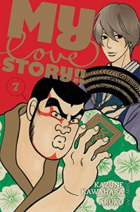 My Love Story!!, Vol. 7 - Kazune Kawahara, Aruko