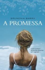 A Promessa - Brunonia Barry, Maria Correia
