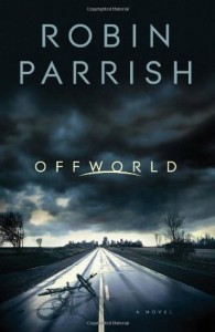 Offworld - Robin Parrish