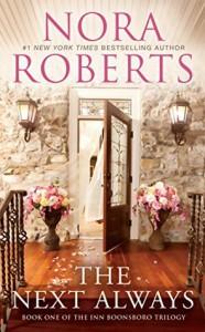 The Next Always (Inn BoonsBoro Trilogy #1) - Nora Roberts