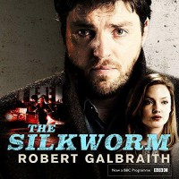 The Silkworm - Robert Galbraith, Robert Glenister