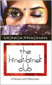 The Hindi-Bindi Club - Monica Pradhan