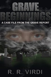 Grave Beginnings (The Grave Report, Book 1) - R.R Virdi, Paramjit Virdi