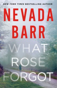 """What Rose Forgot"" - Nevada Barr"