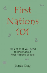 First Nations 101 - Lynda Gray