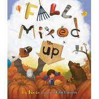 Fall Mixed Up - Bob Raczka, Chad Cameron