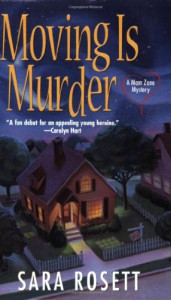 Moving is Murder - Sara Rosett