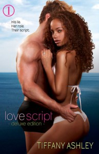 Love Script: Deluxe Edition - Tiffany Ashley