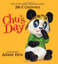 Chu's Day - Adam Rex, Neil Gaiman