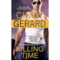 Killing Time (One Eyed Jacks, #1) - Cindy Gerard