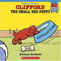 Clifford The Small Red Puppy (Read with Clifford) - Norman Bridwell
