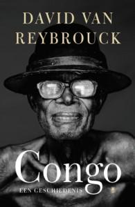 Congo: Een geschiedenis - David Van Reybrouck