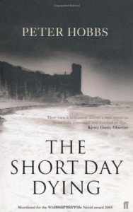The Short Day Dying - Peter Hobbs