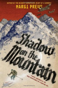 Shadow on the Mountain - Margi Preus