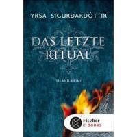 Das letzte Ritual: Island-Krimi - Yrsa Sigurðardóttir,  Tina Flecken