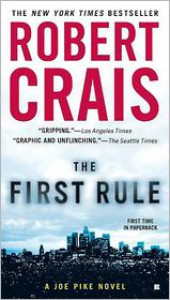 The First Rule  - Robert Crais