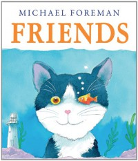 Friends (Andersen Press Picture Books) - Michael Foreman