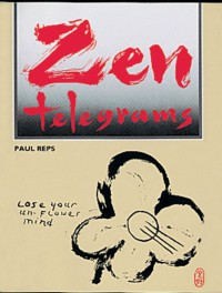 Zen Telegrams - Paul Reps