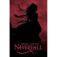 Neverfall (Everneath #1.5) - Brodi Ashton