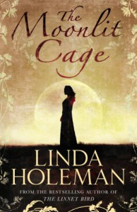 The Moonlit Cage - Linda Holeman