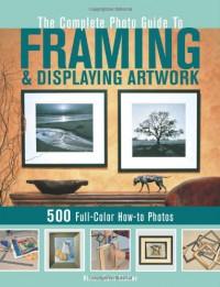 Complete Photo Guide to Framing and Displaying Artwork - Vivian Carli Kistler