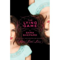The Lying Game (The Lying Game, #1) - Sara Shepard