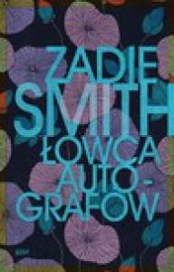 Łowca autografów - Zadie Smith