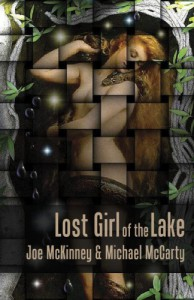 Lost Girl of the Lake - Michael McCarty, Joe McKinney