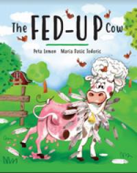 The Fed-up Cow - Peta Lemon, Maria Dasic Todoric