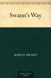 Swann's Way - Marcel Proust, C. K. (Charles Kenneth) Scott-Moncrieff