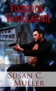 Voodoo on Bayou Lafonte - Susan C. Muller