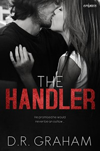The Handler (Entangled Embrace) - D.R. Graham
