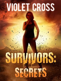 Survivors: Secrets - Violet Cross