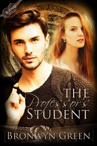 The Professor's Student (Bound Book 3) - Bronwyn Green