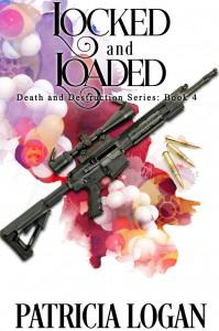Locked and Loaded - Patricia Logan