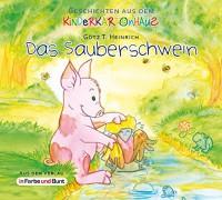 Das Sauberschwein: Geschichten aus dem Kinderkartonhaus - Götz T. Heinrich