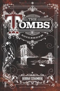 The Tombs - Deborah Schaumberg