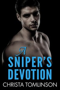 A Sniper's Devotion - Christa Tomlinson