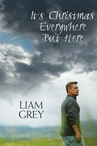 It's Christmas Everywhere But Here - Liam Grey