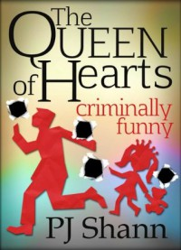 The Queen of Hearts - P.J. Shann