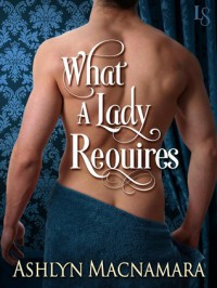 What a Lady Requires - Ashlyn Macnamara