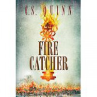 Fire Catcher - C.S. Quinn