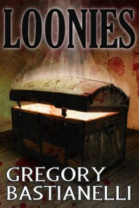 Loonies - Gregory Bastianelli
