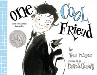One Cool Friend - Toni  Buzzeo, David Small