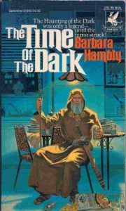 The Time of the Dark - Barbara Hambly