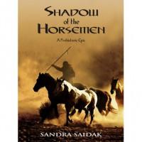 Shadow of the Horsemen - Sandra Saidak