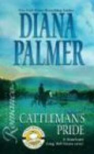 Cattleman's Pride (Long, Tall Texans) - Diana Palmer