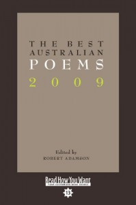 The Best Australian Poems 2009 - Robert Adamson