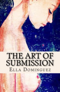 The Art of Submission - Ella Dominguez